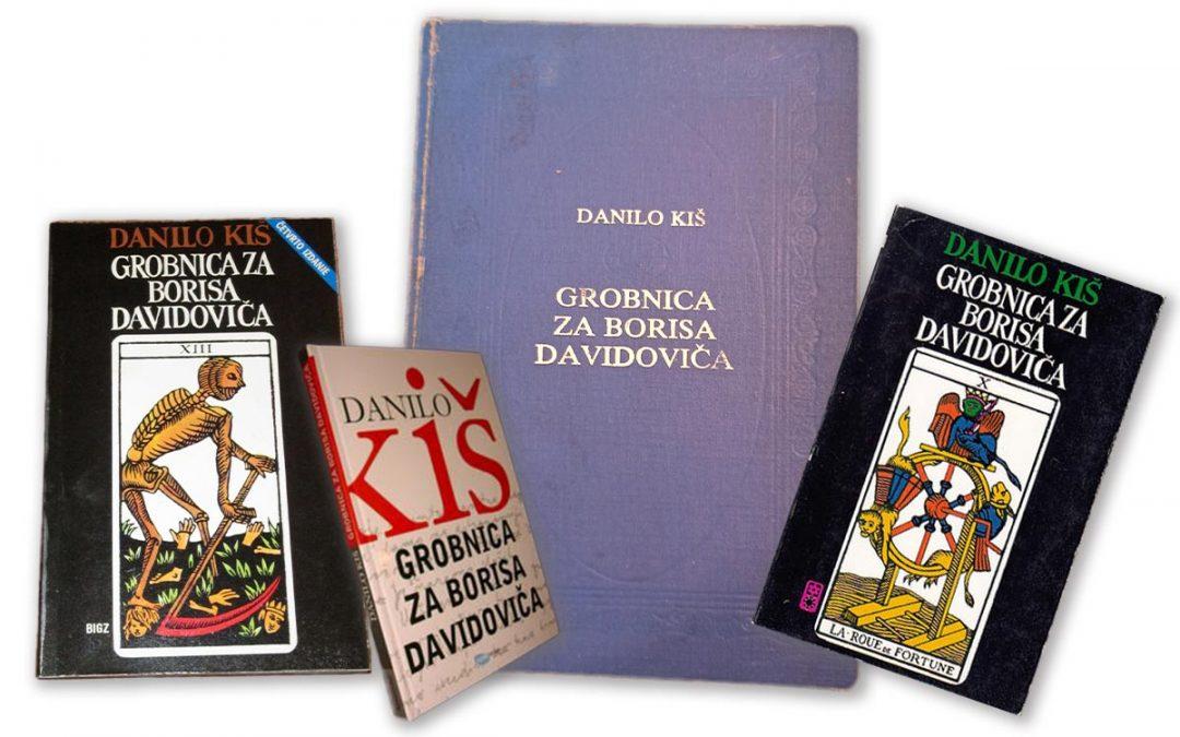 Korice romana Grobnica za Borisa Davidoviča pisca Danila Kiša, različita izdanja.